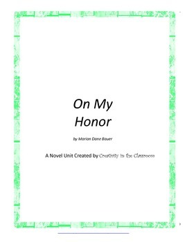 On My Honor Novel Unit Plus Grammar