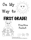 On My Way to 1st Grade! {Kindergarten Review Practice Packet}
