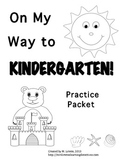 On My Way to Kindergarten! {Pre-K Review/Early K Practice Packet}