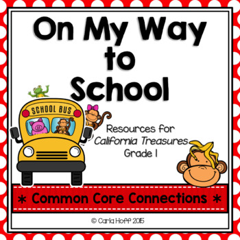 On My Way to School  - Common Core Connections - Treasures