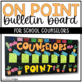 On Point Beginning of the Year Introduction Bulletin Board for School Counselors