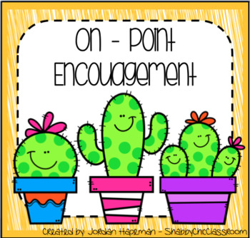On-Point Encouragement - Cactus Edition!