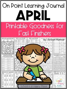 On Point Learning Journal:  April {Printable Goodness for Fast Finishers}