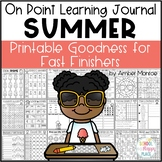 On Point Learning Journal: Summer {Printable Goodness for Fast Finishers}
