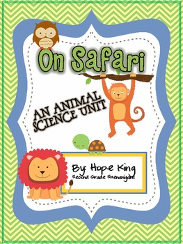 On Safari: An Animal Science Unit