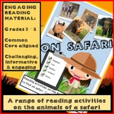 On Safari! Reading activities and comprehension package for Grades 3-5