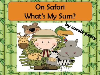 On Safari What's My Sum? Addition Game