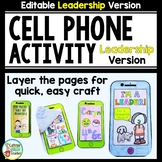 Cell Phone Activity for Student Leaders EDITABLE