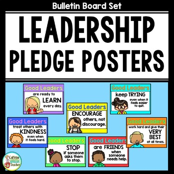 Good Leaders Posters - Classroom Promises for Leaders - Le