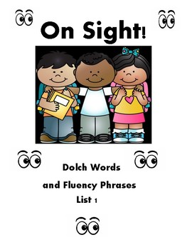 On Sight! Dolch Words and Fluency Phrases List1