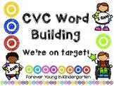 CVC Word Building - We're on Target!