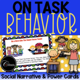 On Task Behavior Social Narrative: The Super Focus Team