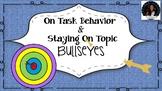 On Task/ On Target/ Staying On Topic Bullseye Target