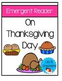 On Thanksgiving Day - Emergent Reader