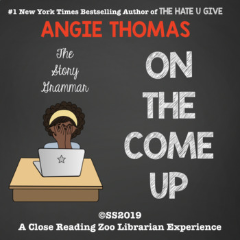On The Come Up by Angie Thomas CCSS aligned story grammar