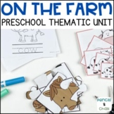 On The Farm!  A Math, Literacy, and Science Unit for Preschool
