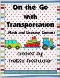 On The Go With Transportation Math & Literacy Centers