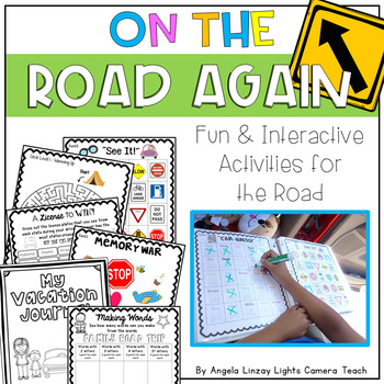 On The Road Again: Fun & Interactive Activities for the Road - Little to NO PREP
