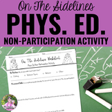 Phys. Ed. Non-Participation Worksheet