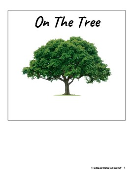On The Tree- Informational Text (level 1-2)