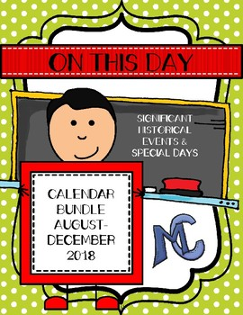 On This Day August-December 2018 Calendar Bundle