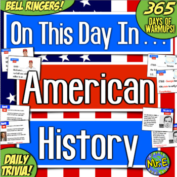US History Bell Ringers & Daily Warmups | 365 Days of American History Trivia!