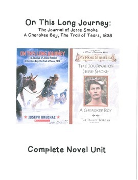 On This Long Journey, The Journal of Jesse Smoke by Joseph Bruchac Novel Unit