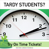 Tardy Students? Try On Time Tickets!