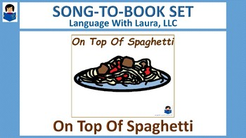 On Top Of Spaghetti - Song-To-Book Set [speech therapy and autism]