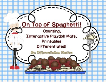 """On Top of Spaghetti!"" Interactive Play Dough Mats, Counting Centers, Printables"