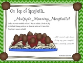 On Top of Spaghetti:  Multiple Meaning Meatballs!