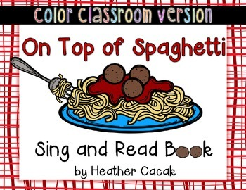 On Top of Spaghetti Sing and Read Classroom Book