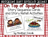 On Top of Spaghetti Story Sequence and Retelling Cards (Math and Literacy)