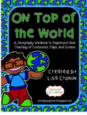 On Top of the World: A Continents, Oceans, and Mapping Workbook