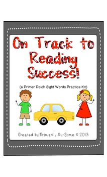 On Track to Reading Success Primer Dolch Words Edition