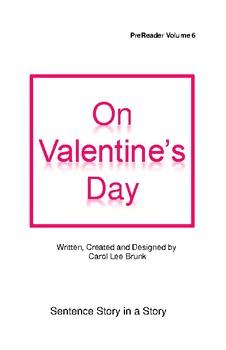 'On Valentines Day' Volume 6  PreReader by Carol Lee Brunk Comprehension Book