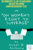 On Woman's Right to Suffrage Persuasive Speech by Susan B. Anthony Reading Test