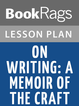On Writing: A Memoir of the Craft Lesson Plans