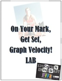 On Your Mark, Get Set, Graph Velocity LAB