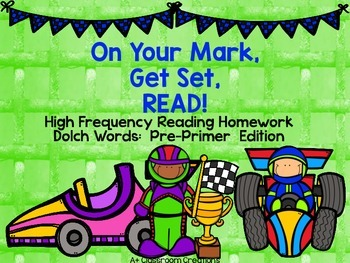 On Your Mark,  Get Set,  READ! Homework Dolch Words:  Pre-Primer  Edition