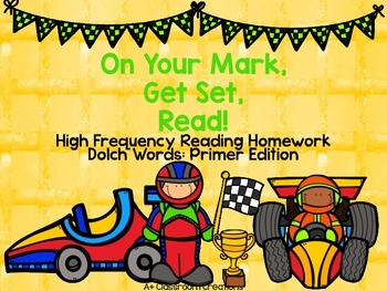 On Your Mark, Get Set, READ!  Reading Homework Dolch Words: Primer Edition