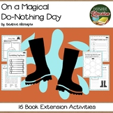 On a Magical Do-Nothing Day by Alemagna 16 Book Extension Activities NO PREP