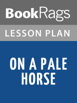 On a Pale Horse Lesson Plans