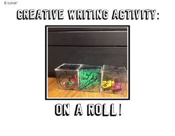 On a Roll! Creative Writing Activity