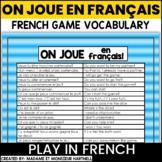 French Game Vocabulary - On joue en français FREEBIE