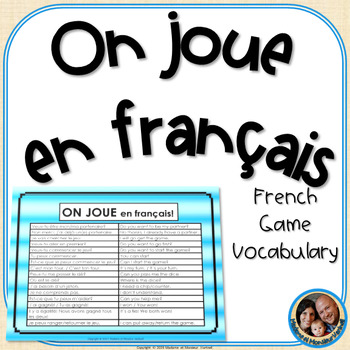 French Game Vocabulary - On joue en français FREEBIE