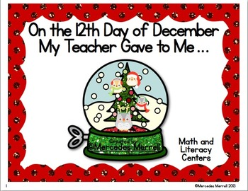 On the 12th Day of December My Teacher Gave to Me… Math and Literature Centers