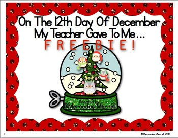 On the 12th Day of December My Teacher Gave to Me… Sample Freebie!