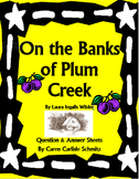 On the Banks of Plum Creek - Question & Answer Sheets