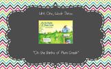 On the Banks of Plum Creek - Reading Street 4th Grade Unit One, Week Three